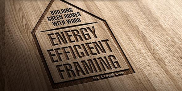 Energy Efficient Framing