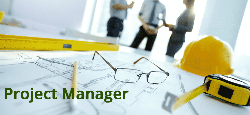 Project Manager – Construction
